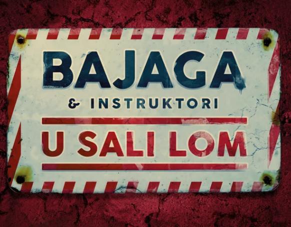 """Bajaga & Instruktori objavili novi studijski album i spot """"U sali lom"""""""